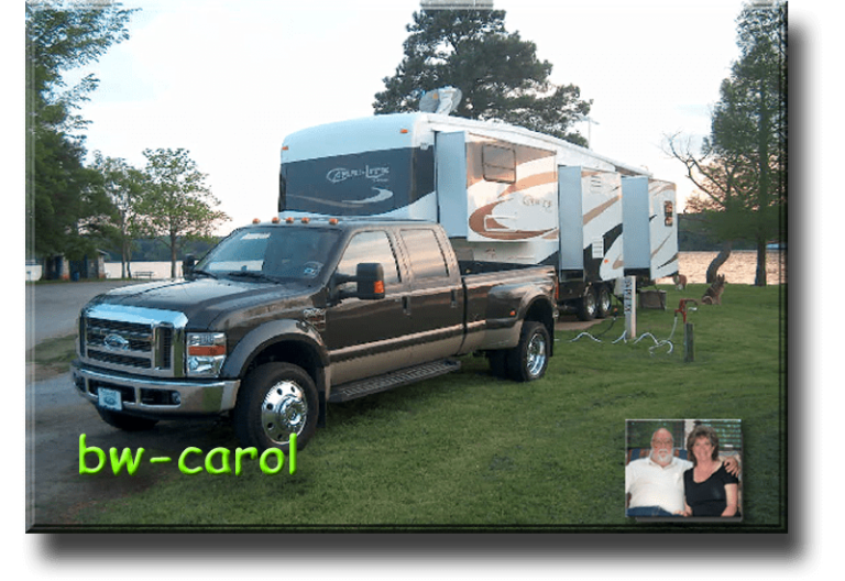 B.W. - B.W.-Carol Gentry Description2007 Carriage Carri-Lite XTRM5, 2008 Ford F-450, Full-time for 9 1/2 years,  Now - Part-timing, Full-time Forum & Owners Club Admin (LOL), Favorite places - Yellowstone, U.P. Michigan, Colorado, Home Base - Texas, built a new home 2015